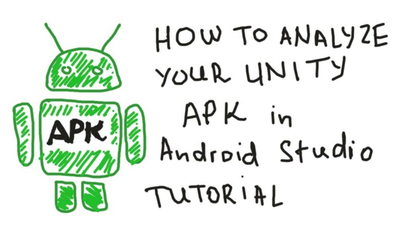 How to analyse the Unity game APK file in Android Studio tutorial?
