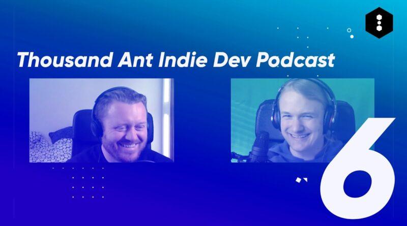 Thousand Ant Podcast: Jonas Tyroller, Developer of Will You Snail, Islanders (Ep 6)