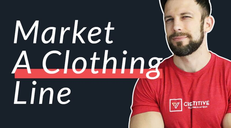 How to Market A Clothing Line According to Sportswear Marketing Trends