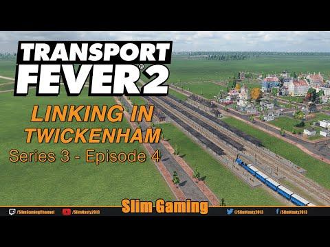 Transport Fever 2 - Series 3 - UK - EP4