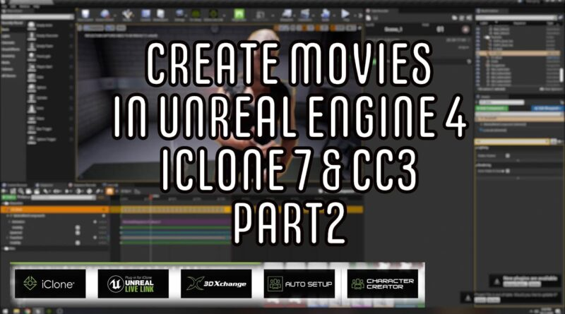 How to create movies in Unreal Engine 4