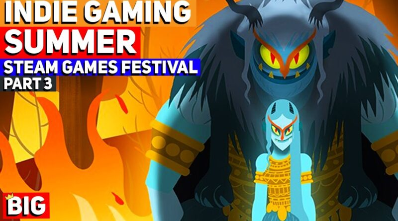 Summer of Indie Gaming (E3 2020) - Steam Game Festival Picks - Part 3