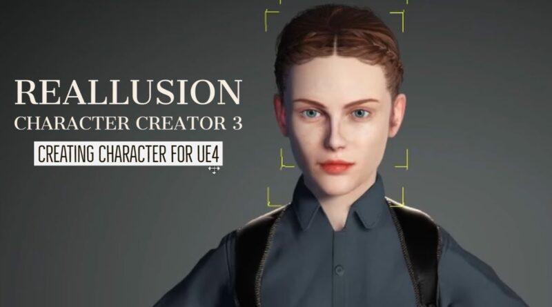 Character Creator 3 + Unreal Engine 4