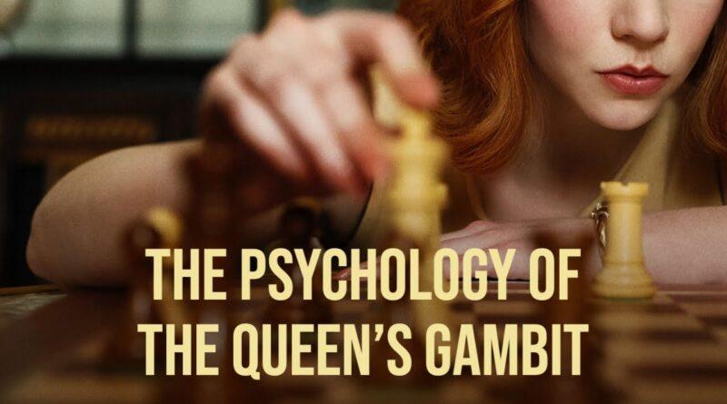 The Psychology of The Queen's Gambit (2020)