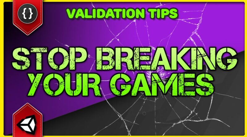 How To Stop Your Game Breaking - Validating Data [Unity Tutorial]