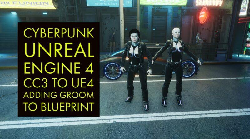 Unreal Engine 4.26 Cyberpunk Tutorial