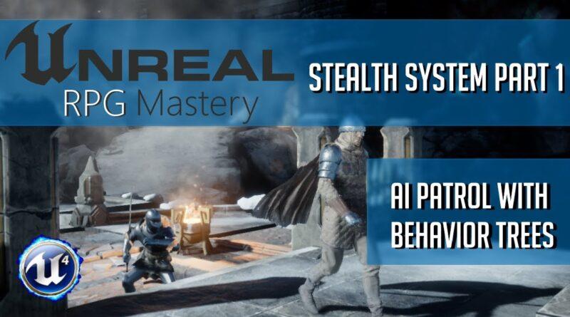 AI Patrol - Behavior Tree - Stealth Game Tutorial Part 1   Unreal Engine 4