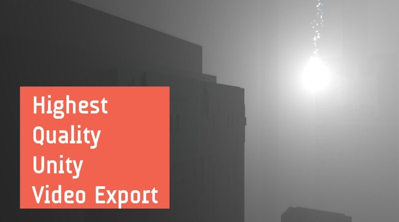 Unity Recorder - Highest Quality Export Technique (Tutorial)