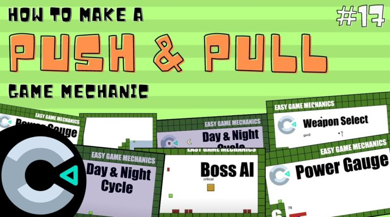 Construct3: Push and Pull, Easy Game Mechanics 17