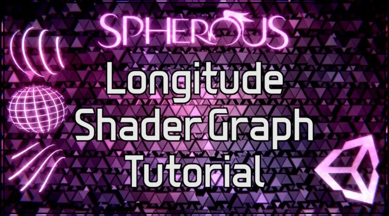 Unity Longitude Shader Graph Tutorial