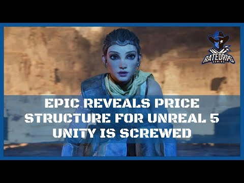 Epic Games Reveal Amazing Price Structure For Unreal Engine 5  / Unity Is Screwed