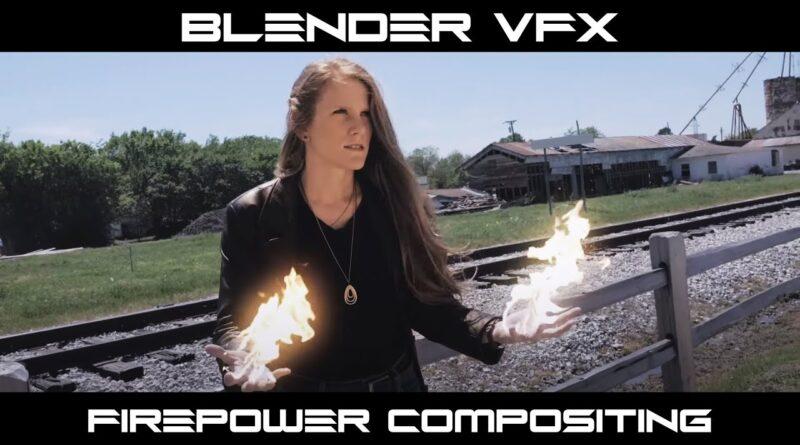 Blender VFX: Fire Power Compositing