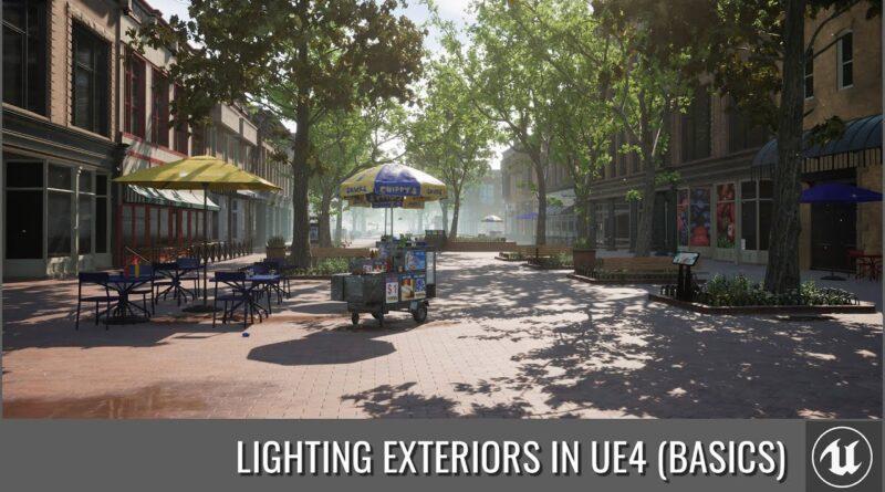 UE4 - Lighting Exterior Scenes (The Basics)