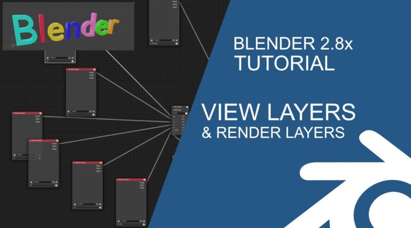 Blender 2.8 Tutorial: View Layers and Render Layers as separate images