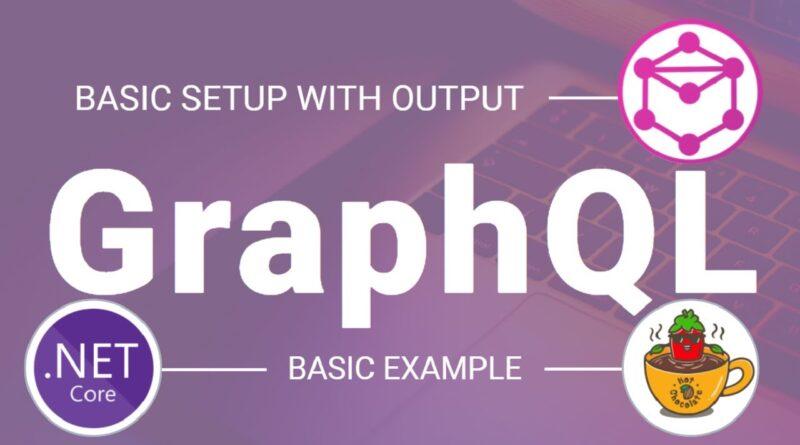 GraphQL Basic Setup || Basic Example || ASP.NET Core