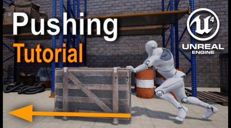 Unreal Engine - Pushing Tutorial (1/4)