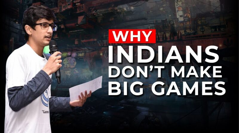 Why Indian Game Developers Dont Make Big Games Like GTA, PUBG, NFS?