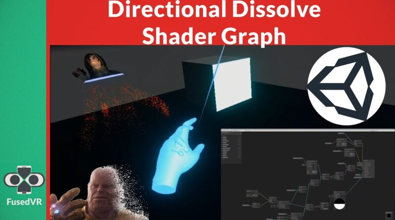 Unity Directional Dissolve Shader Graph Tutorial for Oculus Quest!