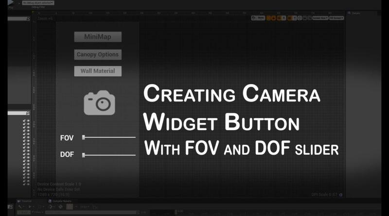Unreal Engine 4 Arch-viz Tutorial Course part 10-8 UMG UI Designer-Creating Camera Widget Button