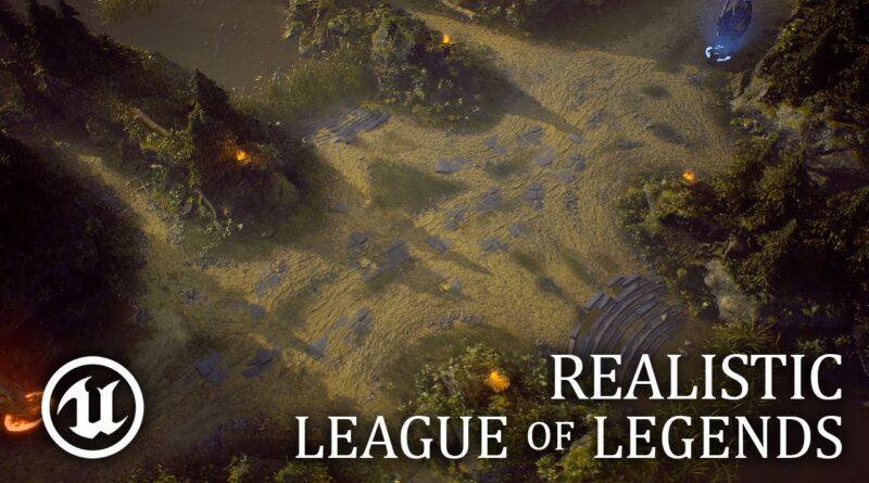 REALISTIC League of Legends in UE4 with Breakdown