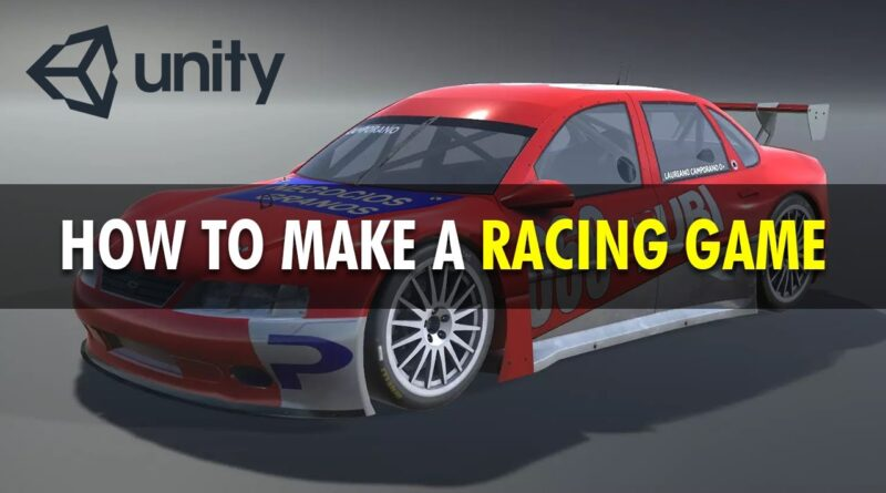 How to Make a Modern Racing Game with Unity | Beginner/ Intermediate Tutorial