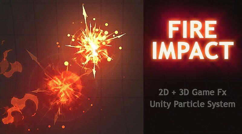 Unity Game Effect Tutorial - How To Make Impact Fire Effect - DucVu FX