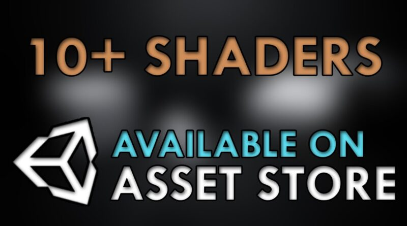 Ultimate 10+ Shaders is now on Unity Asset Store!