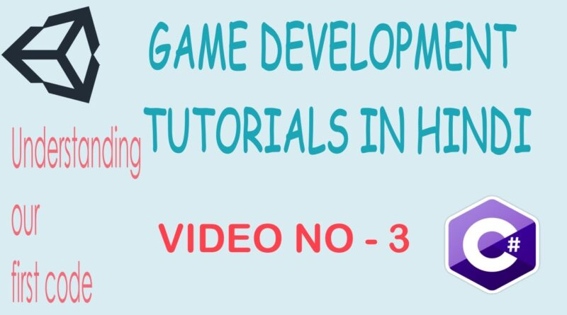 Understanding the first program |  Game Development tutorials in hindi | Unity and C# | The Saras
