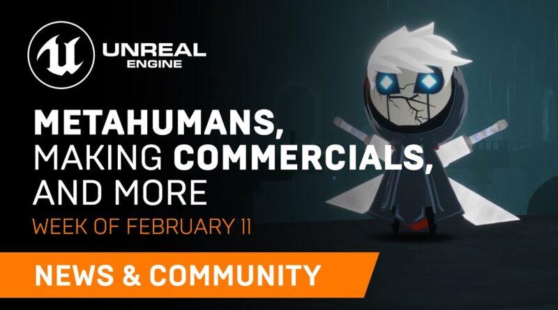 News and Community Spotlight | February 11, 2021 | Unreal Engine
