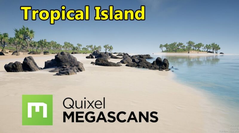 How To Make A Tropical Island in Unreal Engine 4