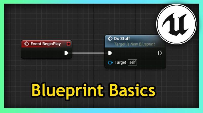 Unreal Engine 4 - Blueprint Basics [UE4 Basics Ep. 2]
