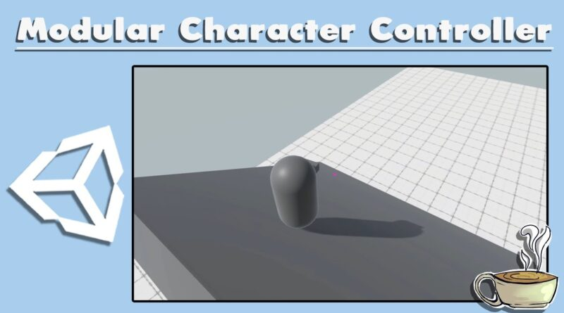 How To Make A Modular Character Controller - Advanced Unity Tutorial