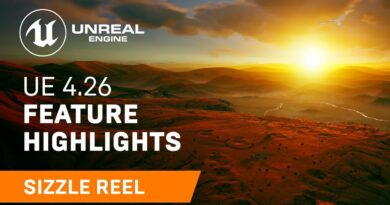 Unreal Engine 4.26 Feature Highlights