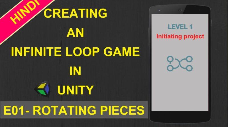 Unity Game Tutorials Hindi(E01) - Infinity Loop Game in Unity - Unity Tutorials in Hindi - unity 2d