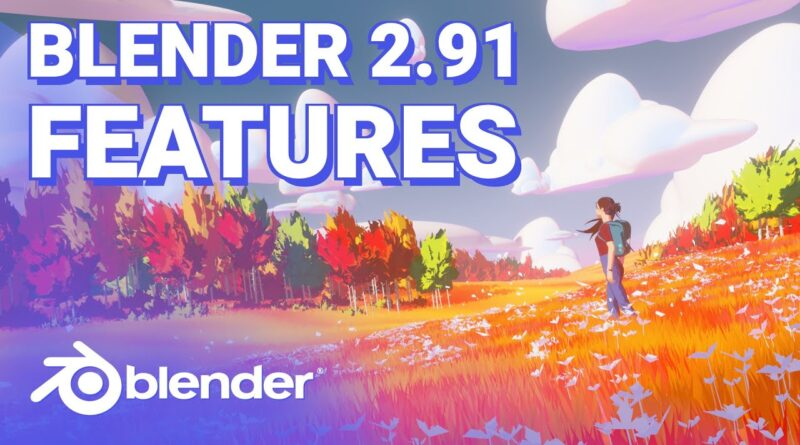 Blender 2.91 New Features in ALMOST 5 Minutes