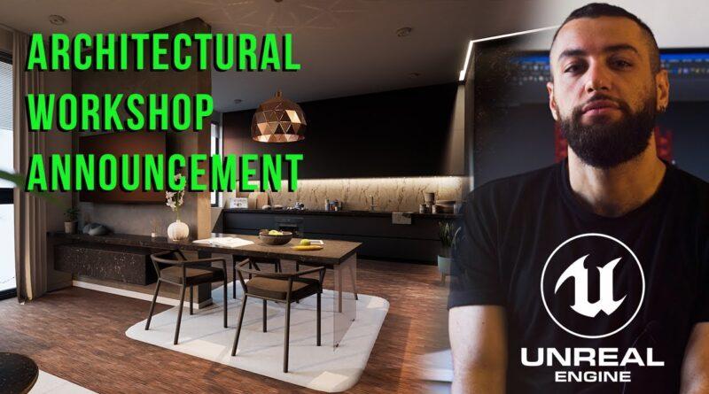 00. Unreal Engine Architectural Workshop   Class #1 Teaser