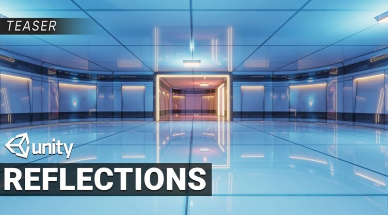 Teaser - High Quality Reflections in Unity HDRP