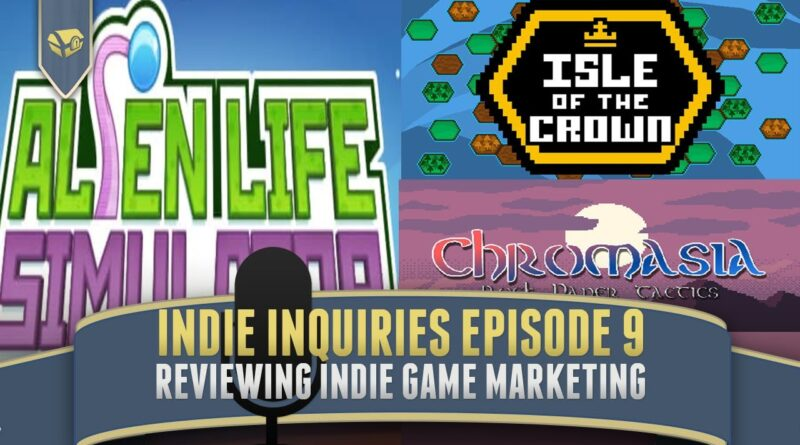 Indie Inquiries Episode 9 | Studying Indie Game Marketing, Indie Games, Indie Game Design