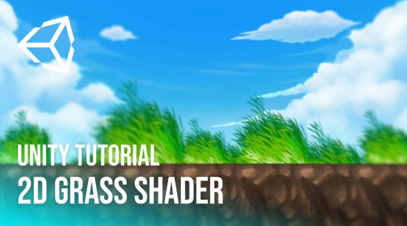 Shader para Pasto 2D   Unity Tutorial (Optimized) [2021]