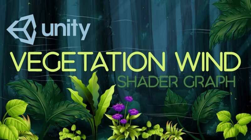 2D Vegetation Wind Movement Shader Graph - Easy Unity Tutorial