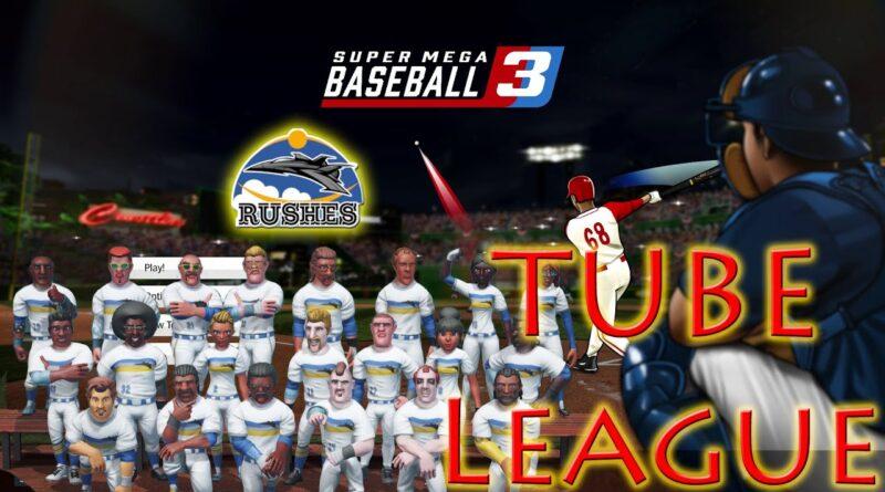 SUPER MEGA BASEBALL 3   TUBE League   Rushes Season 1 Game 7