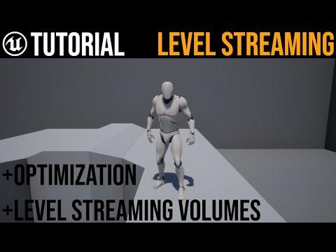 UE4 Level Streaming / Optimization