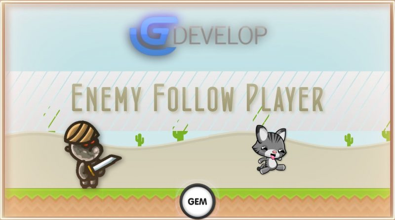 Enemy Follow Player | GDevelop 5