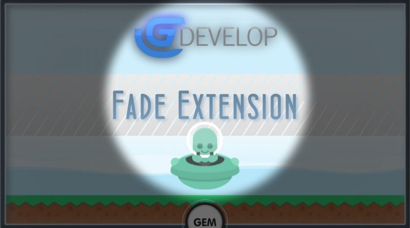 Fade Extension | GDevelop 5