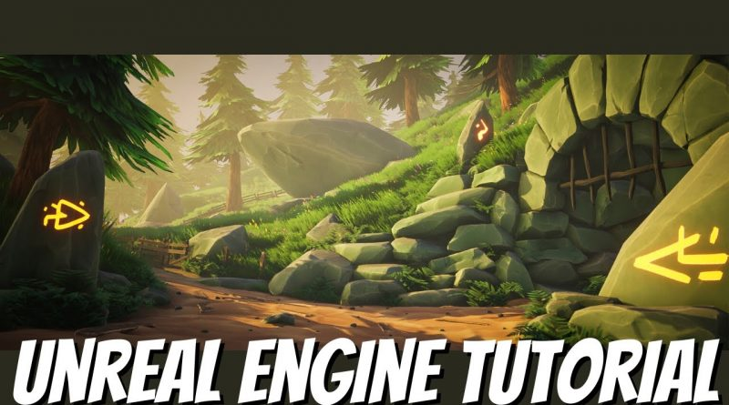 Beginner's Guide to Creating Stylized Environments in UE4