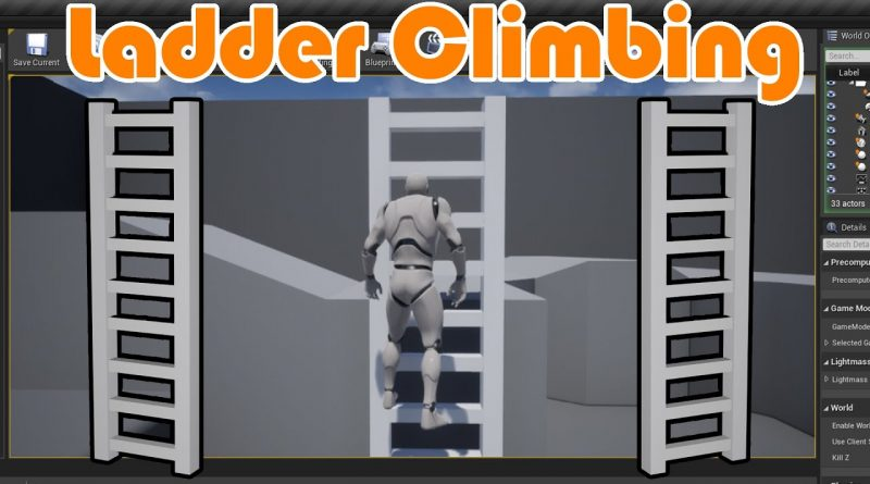 How To Climb Ladders - Unreal Engine 4 Tutorial