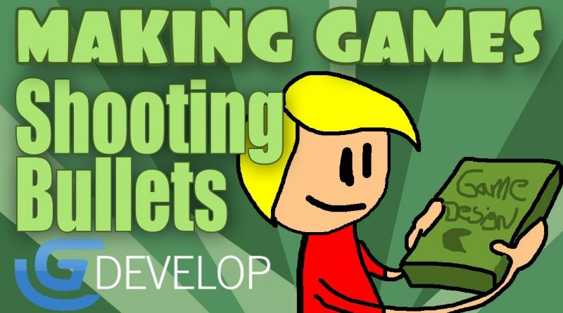Gdevelop: Making Your First Game - Basics - How to Shoot Bullets