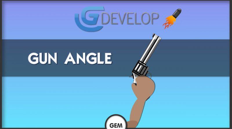 Gun Angle   GDevelop 5