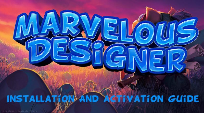 Marvelous Designer X   latest version + free crack included   Marvelous tutorial   2021 WORK   key
