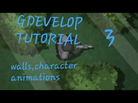 Gdevelop Tutorial, Walls, Character animation